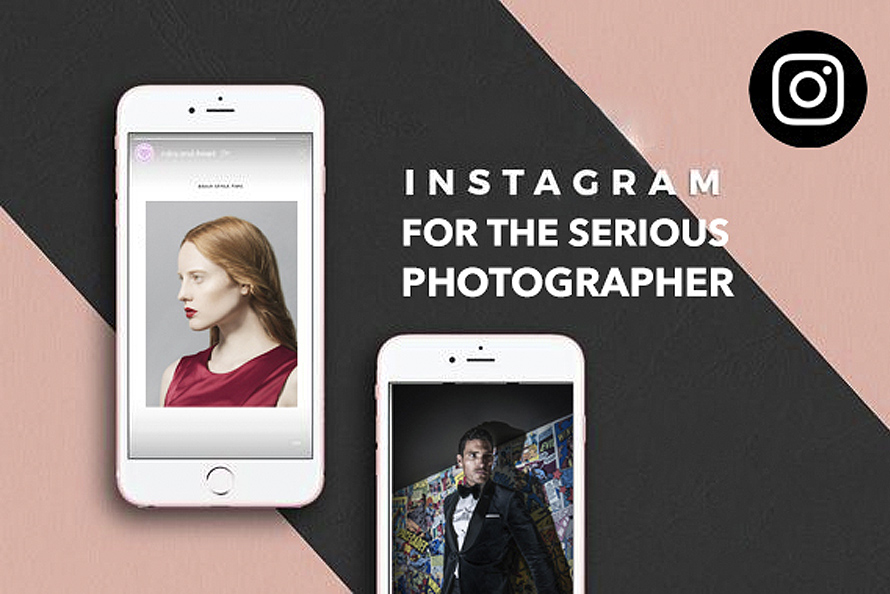 instagram for photographers instagram techniques for fashion photographers - top 7 tips to smash instagram for photography